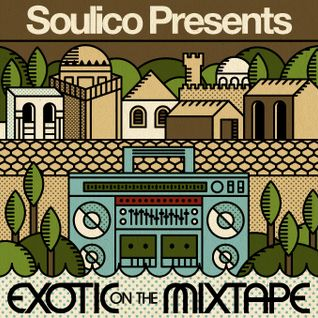 Soulico - Exotic On The Mixtape (2009)
