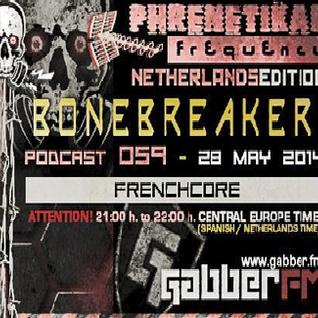 DJ BoneBreAker - Podcast 59 @Gabber.fm (Phrenetikal Frequency) 28-05-2014
