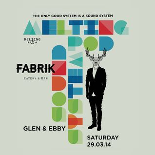 Ebby & Glen B2B MeltingPod @ Fabrik Bandung, March 2014