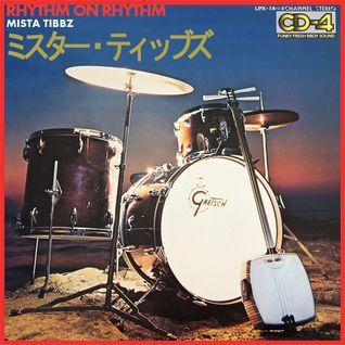 Mista Tibbz - Rhythm On Rhythm (Part 1) - bboy mixtape 2016