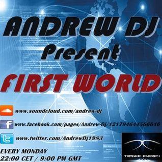 ANDREW DJ present FIRST WORLD ep.235 on TRANCE-ENERGY RADIO
