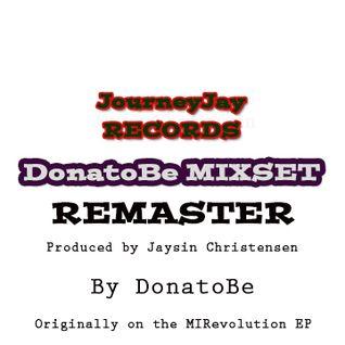 JourneyJay's MIRevolution EP: DonatoBe Mixset 1-11-11