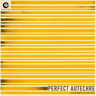 Perfect Autechre