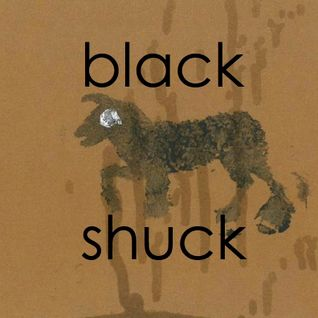BLACK SHUCKmixed
