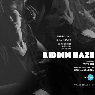 Riddim Haze Sessions on Paranoise Radio - Helena Koursou : Special Occasion Groove
