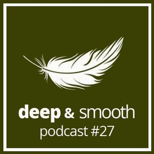 Steffen Kirchhoff: Deep & Smooth Podcast 27