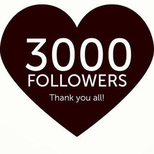 3000 Followers!.... Thank You!!!
