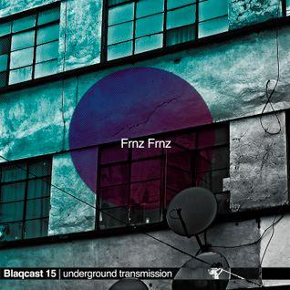Frnz Frnz | Blaqcast 015