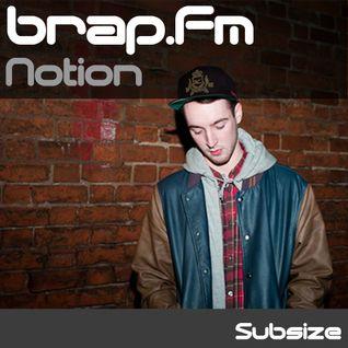 Subsize on brap.fm - 28.02.12 - Notion Guest Mix