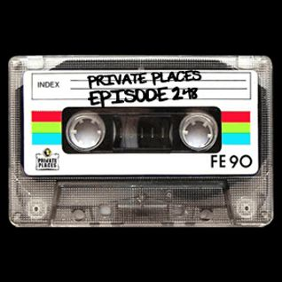 PRIVATE PLACES Episode 248 mixed by Athanasios Lasos