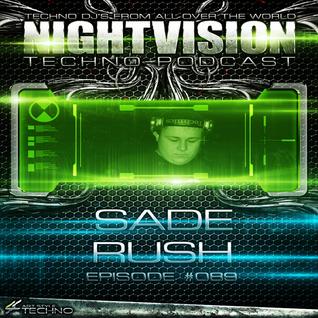 89_sade_rush_-_nightvision_techno_podcast_89_pt1
