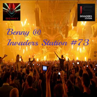 Benny @ Invaders Station #73 (March 17th 2016)
