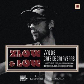 ZLOW & LOW - CAFE DE CALAVERAS //008
