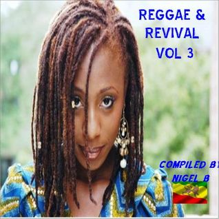 NIGEL B (REGGAE REVIVAL CD VOL 3)