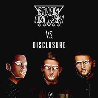 Ethan Andrew Vs. Disclosure
