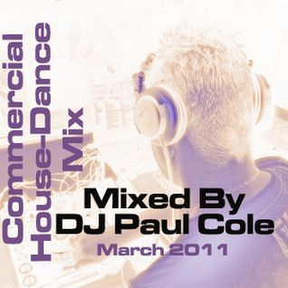 Commercial House & Dance Mix March 2011
