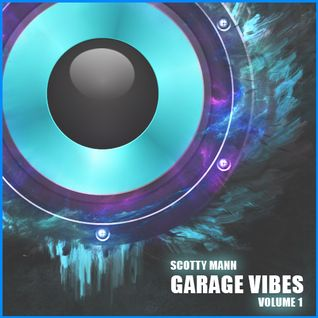 Garage Vibes Volume 1