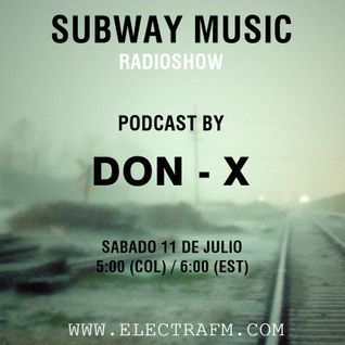 Subway Music Radioshow - Podcast 069 By DON - X