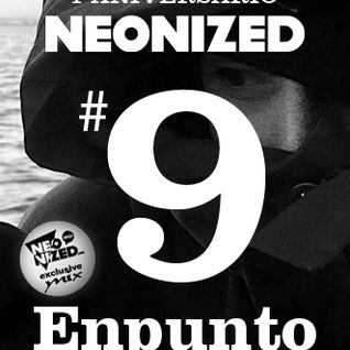 Neonized Spring MAXtape part 9: Enpunto