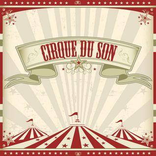 Cirque du Son Radioshow 011 Guestmix