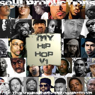 S.O.U.L. PRODUCTIONS PRESENTS - MY HIP HOP V1