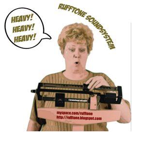 Rufftone Soundsystem - Heavy! Heavy! Heavy!