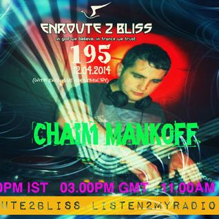 Chaim Mankoff presents TranceLife Sessions, episode 047 (April 2014, Chapter 2)