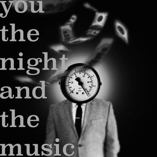You, the Night and the Music #187