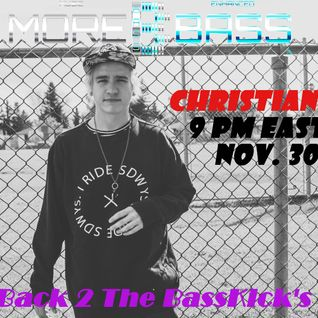 Back 2 The BassKick's Ep. 10 - Christian Ashe Guest Mix - Nov.30/2016