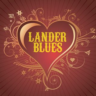 "LanderBlues.FM presents ""St.LoveTranceDay"""