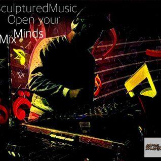 SculpturedMusic - Open your Minds