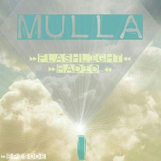Mulla // Flashlight Radio Episode I