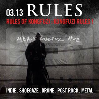 Mixtape KONGFUZI #12: RULES!!