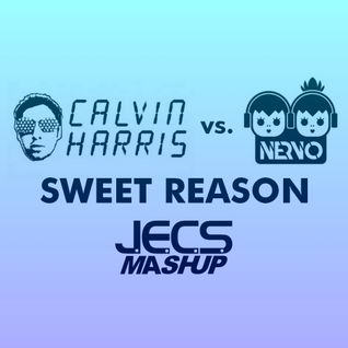 Sweet Reason [JECS Mashup Trax]