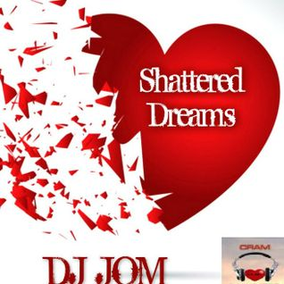 Shattered Dreams - Broken Hearted Love Songs Vol.2