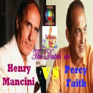 Henry Mancini vs.Percy Faith