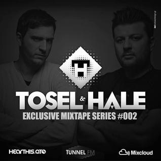 TOSEL & HALE - EXCLUSIVE MIXTAPE SERIES #002- TUNNEL FM