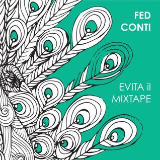 Fed Conti - EVITA il mixtape