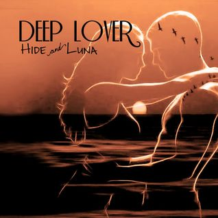 Deep Lover 161116 By Hide&Luna