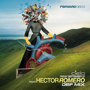 Hector Romero Live at Cielo NYC for Forward Disco 9-27-13