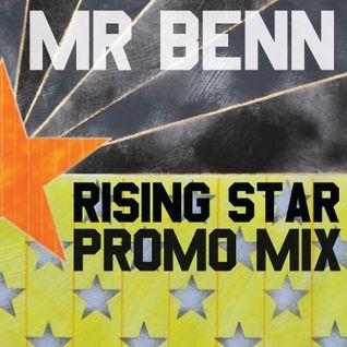 Mr Benn - Rising Star Promo mix