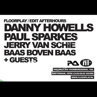 Danny Howells - Live at Floorplay, Club NL, Amsterdam, Edit Festival Afterparty (30-05-2015)