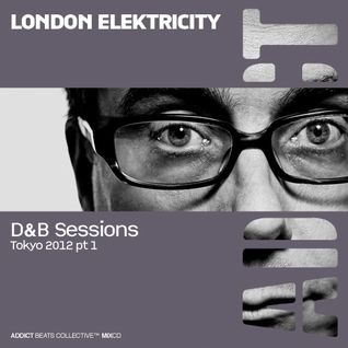 Addict Clothing Presents...London Elektricity: D&B Sessions Tokyo 2012 Pt1