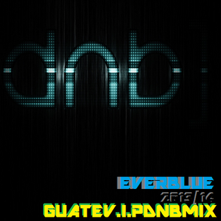 GUATEV.I.PDNBMIX2013/14 ( EXCLUSIVE DL ON https://soundcloud.com/everblue/guatevipdnbmixeverblue2013