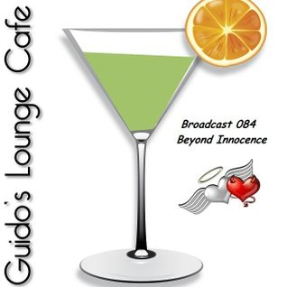 Guido's Lounge Cafe Broadcast 084 Beyond Innocence (20131011)