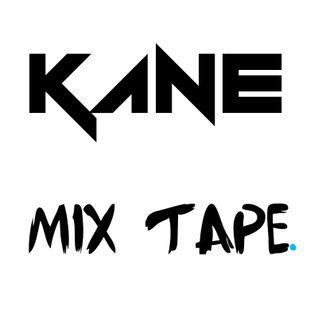 KANE - MIX TAPE