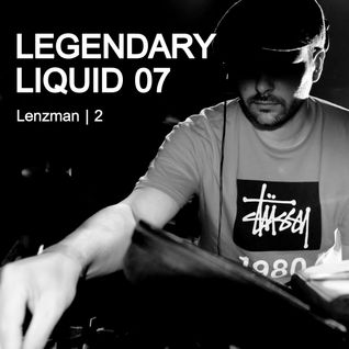 Legendary Liquid 07: Lenzman | 2