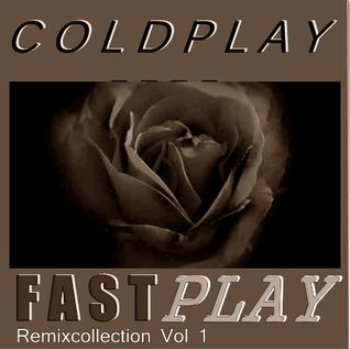 COLDPLAY   FASTPLAY (REMIX COLLECTION VOL1