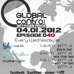 Dan Price - Global Control Episode 040 (04.01.12)