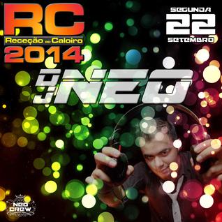 DJ NEO LIVE @ RC 2014